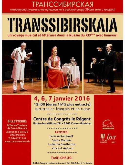 Transsibirskaia à Crans Montana en Janvier 2016